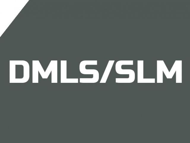 DMLS/SLM